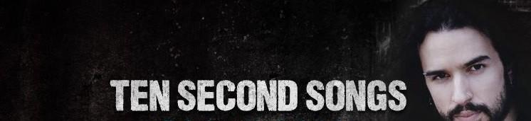 Ten Second Songs